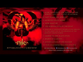 NILE - 'Annihilation of the Wicked'  (Full Album Stream)