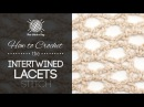 How to Crochet the Intertwined Lacets Stitch