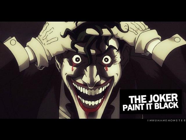 The joker   paint it black {tkj}