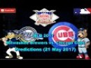 MLB The Show 17 Milwaukee Brewers vs. Chicago Cubs Predictions MLB2017 (21 May 2017)
