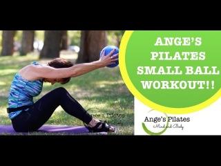 Ange's Pilates Small Ball Workout