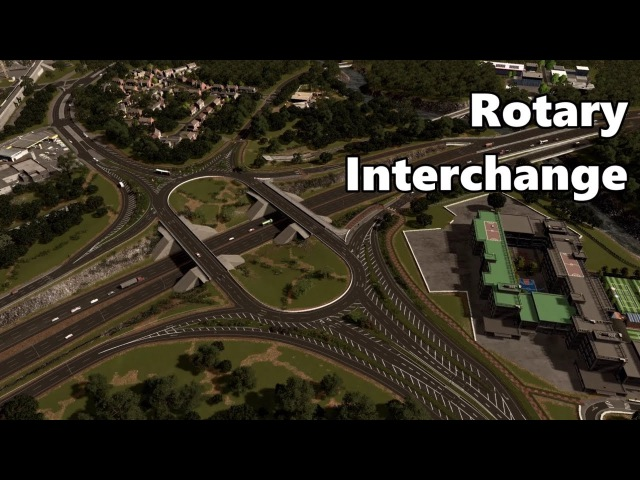 Cities Skylines Rotary Roundabout Interchange build