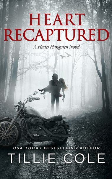 Heart Recaptured (Hades Hangmen #2)