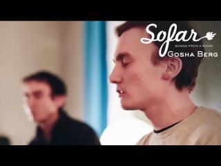 Gosha Berg - Зима | Sofar St Petersburg