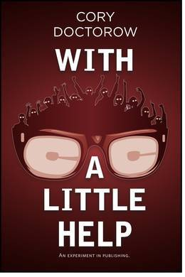 With A Little Help - Cory Doctorow