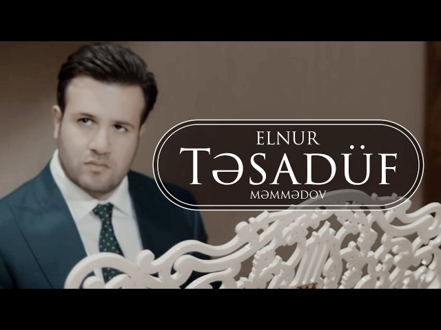 Elnur - Tesaduf 2016
