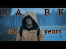 ►D A R K 33 years Apparat Goodbye The question is when