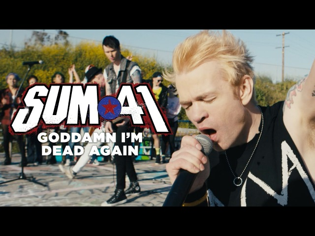 Sum 41 - Goddamn Im Dead Again (Official Music Video)