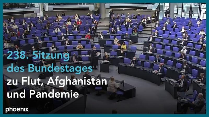 238 Bundestagssitzung u a zur Hochwasserkatastrophe und der epidemischen Lage nationaler Tragweite
