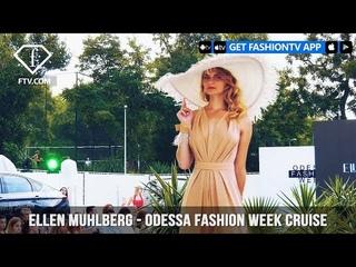 ELLEN MUHLBERG - Odessa Fashion Week Cruise   FashionTV   FTV