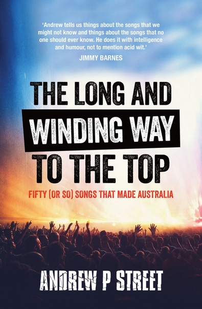 Long and Winding Way to the Top Fifty (or So) Songs that Made Australia