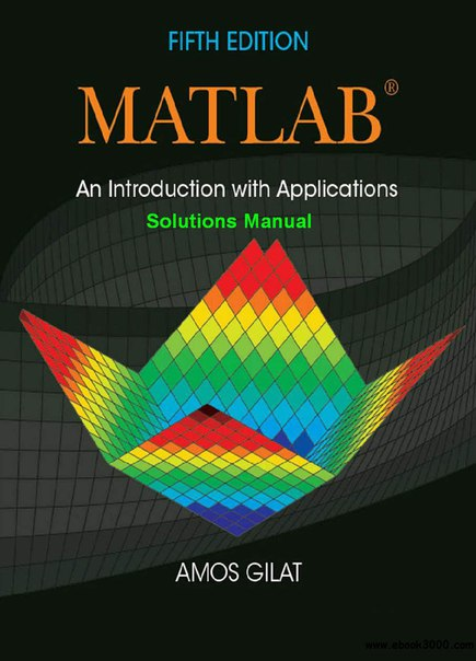 MATLAB An Introduction with Applications - Solutions Manual (1)