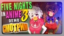 СМОТРИМ ДЕМКУ Five Nights In Anime 3 ✅ FNIA Ultimate Location Прохождение