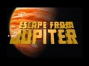 Escape from Jupiter | Channel Trailer
