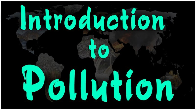 Introduction to Pollution Environmental Science EVS LetsTute