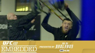 UFC 223 Embedded: Vlog Series - Episode 5