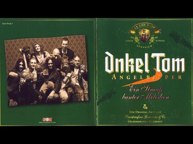 Onkel Tom Angelripper Ein Strauß Bunter Melodien Full Album 2011