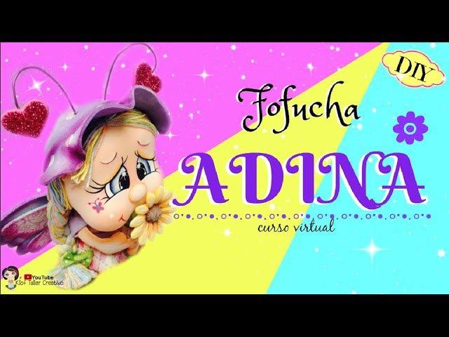 Como hacer una Hada Fofucha en foamy / ADINA CURSO COMPLETO   KLOF 💕