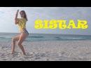 씨스타 (SISTAR): Touch My Body, I Swear (Dance Cover)