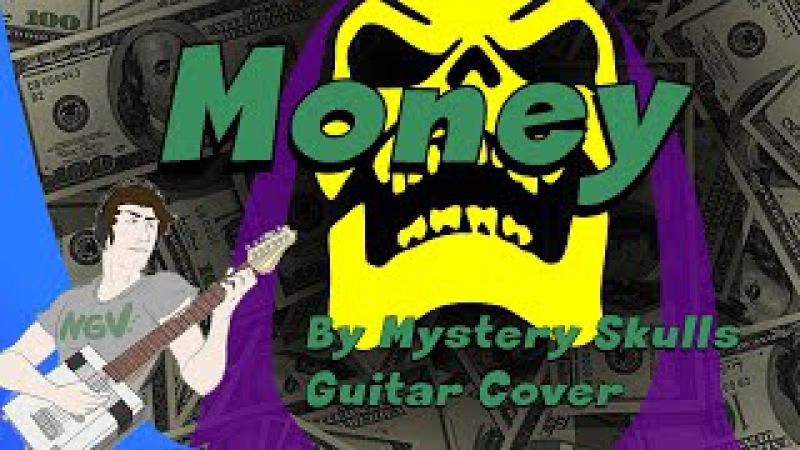 Money - Mystery Skulls Guitar Cover