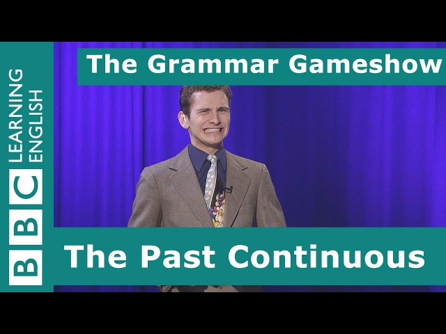 The Past Continuous Tense: The Grammar Gameshow Episode 9