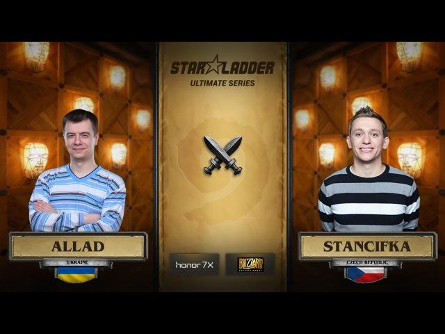 Allad vs StanCifka StarLadder Hearthstone Ultimate Series