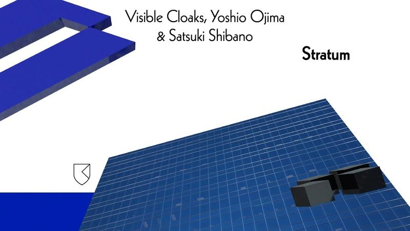 Visible Cloaks, Yoshio Ojima Satsuki Shibano — Stratum
