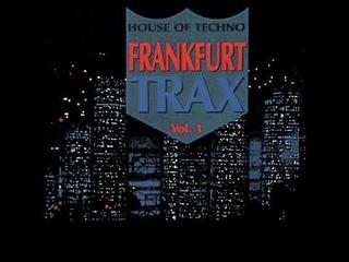"FRANKFURT TRAX 1 [FULL ALBUM MIN] *VERY RARE* ""THE HOUSE OF TECHNO VOL. 1"" HD HQ HIGH QUALITY 1990"