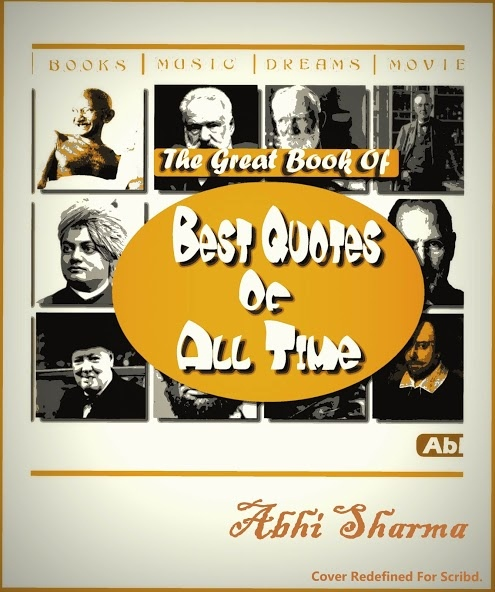 Abhi Sharma] The Great Book Of Best Quotes Of All