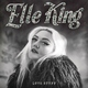Elle King - Song of Sorrow