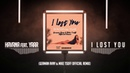 HAVANA feat. Yaar - I Lost You (German Avny Mike Tsoff Official Remix)