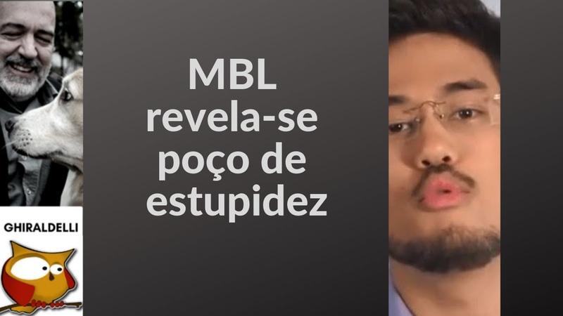 MBL revela-se poço de estupidez