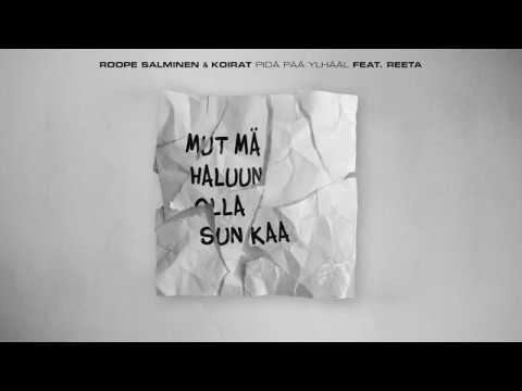 Roope Salminen Koirat - Pidä pää ylhääl (feat Reeta)