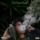 Обложка I Wanna Get High - The Original Rapper