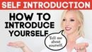 SELF INTRODUCTION How to Introduce Yourself in English Tell Me About Yourself Interview Answer