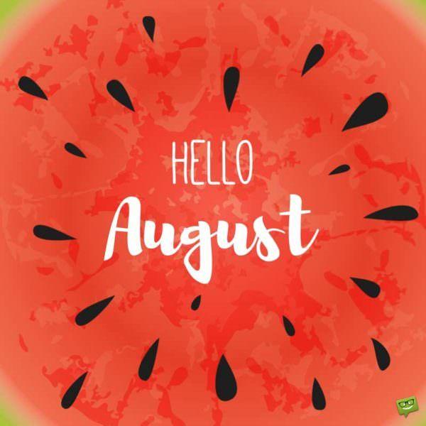 Привет август картинки с надписями