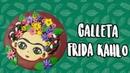 Galleta de Frida Kahlo 🇲🇽 Septiembre Mes Patrio