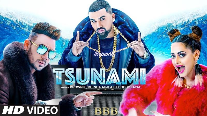Tsunami Brownie | Bhinda Ahujla | Bobby Layal | New Punjabi Songs 2019 | Latest Punjabi Songs 2019