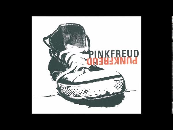 Pink Freud – Punk Freud (Full album) 2009