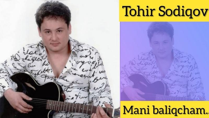 Tohir Sodiqov (Bolalar) - Meni baliqcham (болалар)