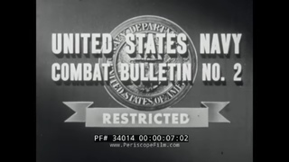 1945 U.S. NAVY FILM   COMBAT BULLETIN NO. 2    LIBERATION OF LUZON, PHILIPPINES 34014