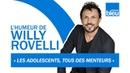 HUMOUR | L'adolescence, le passage entre l'enfance et l'alcoolisme -L'humeur de Willy Rovelli