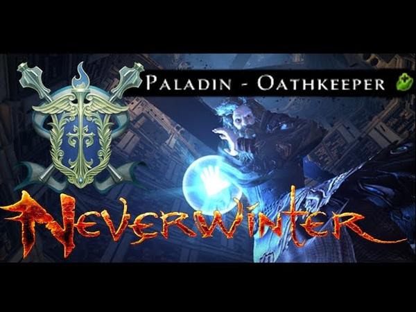 *ENDGAME* ToMM Paladin Healer Build Neverwinter