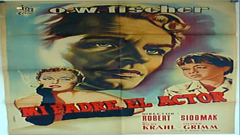 Cine clásico.-Mi padre, el actor.- (1956).Español
