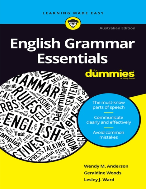 English Grammar Essentials For Dummies - Wendy M