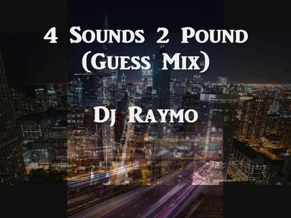 4 Sounds 2 Pound Guess Mix Dj Raymo 90's Chicago House Latin Freestyle Mix Wbmx B96
