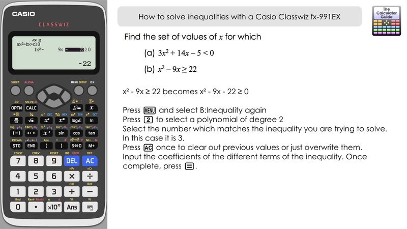 How To Solve Inequalities With A Casio Classwiz fx-991EX Calculator Including Discriminant
