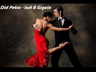Did Petro - Just a Gigolo/I Ain't Got Nobody (Louis Prima cover)