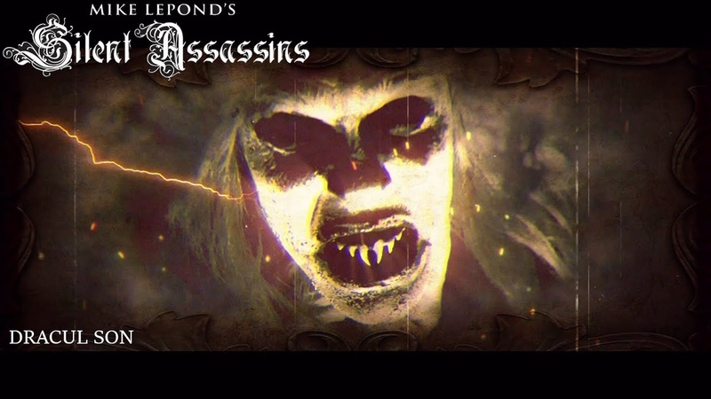 Mike LePond's Silent Assassins Dracul Son Official Lyric Video
