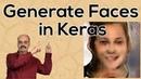 Generating Faces with a Generative Adversarial Networks GAN in Keras Tensorflow 2 0 7 2